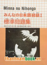 Minna No Nihongo – Nhật Ngữ Sơ Cấp Sách Bài Tập – Tập 1