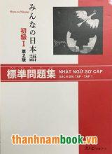 Minna no Nihongo I Hyoujun Mondaishuu ( bản mới )