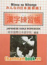 Minna No Nihongo 1 – Nhật Ngữ Sơ Cấp Kanji Workbook Tập 1