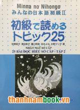 Minna no Nihongo II 25 bài đọc hiểu tập 2