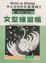 Minna no Nihongo II luyện mẫu câu tập 2