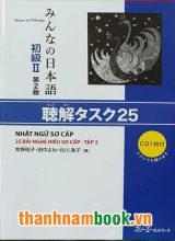 Minna no Nihongo II 25 Bài Nghe Hiểu Kèm CD ( bản mới )