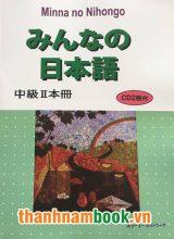 Minnano Nihongo trung cấp II Bản Tiếng Nhật Kèm CD ( In Màu )