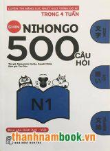 Shin Nihongo 500 Câu Hỏi N1 – Có tiếng Việt