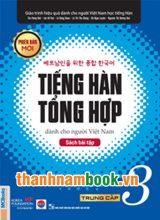 Tiếng Hàn Tổng Hợp Dành Cho Người Việt Trung cấp 3 – Sách Bài Tập Phiên Bản Mới