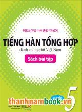 Tiếng Hàn Tổng Hợp Dành Cho Người Việt Cao Cấp 5 – Sách Bài Tập