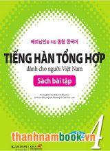 Tiếng Hàn Tổng Hợp Dành Cho Người Việt Trung Cấp 4 – Sách Bài Tập