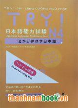 Try N4 – Tăng cường Ngữ pháp – Có tiếng Việt (Kèm CD)