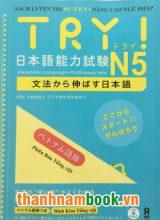 Try N5 – Tăng cường Ngữ pháp – Có tiếng Việt (Kèm CD)
