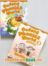 Oxford Phonics World 2 ( Sách Học + Bài Tập )