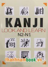 Kanji Look and Learn N2 và N1 Nhật Việt ( In Màu )