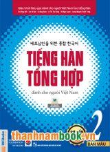 Giáo Trình Tiếng Hàn Tổng Hợp Dành Cho Người Việt Nam – Sơ Cấp 2 Bản Mới In Màu