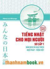 Minnano nihongo Sơ cấp 1 Bản dịch và giải thích ngữ pháp tiếng Việt – NXT Trẻ
