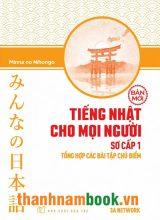 Minnano Nihongo Sơ Cấp 1 – Tổng Hợp Các Bài Tập Chủ Điểm – NXB Trẻ