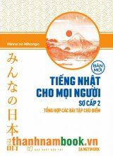 Minnano Nihongo Sơ Cấp 2 – Tổng Hợp Các Bài Tập Chủ Điểm – NXB Trẻ