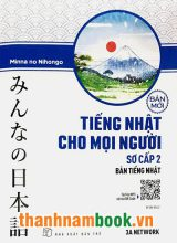 Minnano Nihongo Sơ Cấp 2 Bản Tiếng Nhật – NXB Trẻ