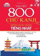 Tập Viết 800 Chữ Kanji Thông Dụng Trong Tiếng Nhật – Tập 1